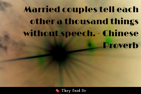 Married couples tell each other...