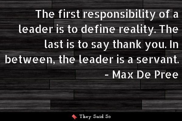 The first responsibility of a...