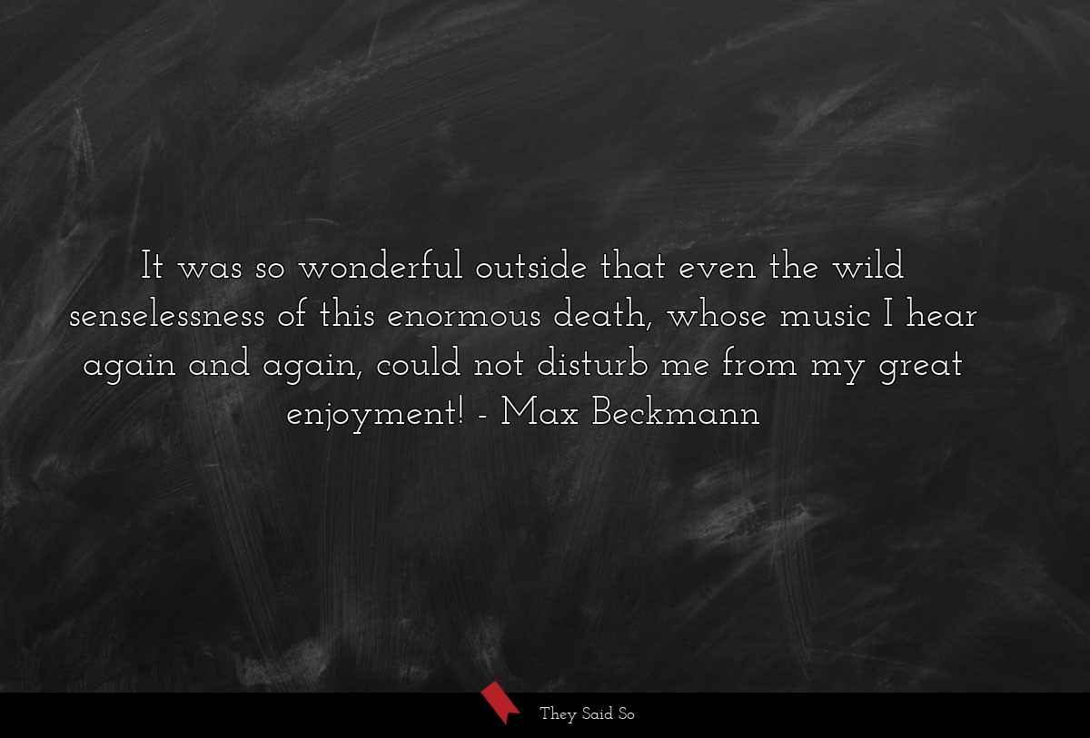 It was so wonderful outside that even the wild... | Max Beckmann