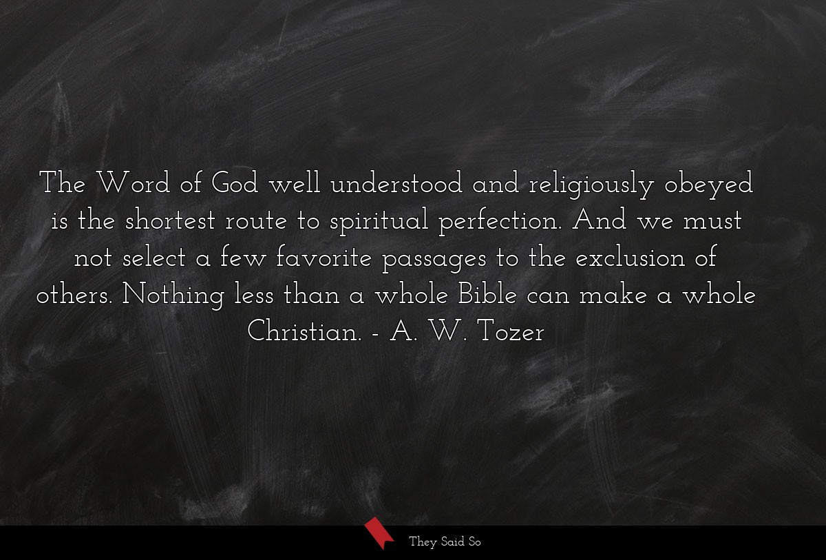 The Word of God well understood and religiously... | A. W. Tozer