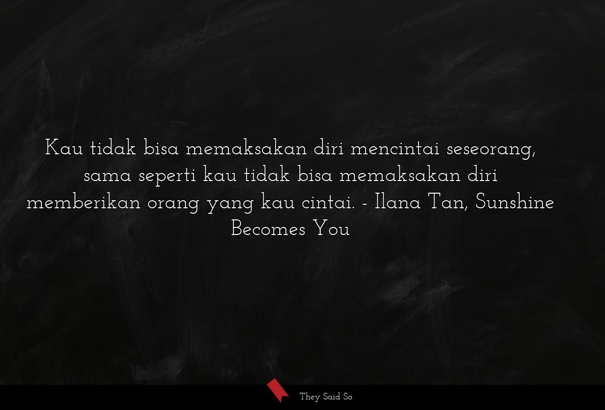 Ilana Tan Quotes 2