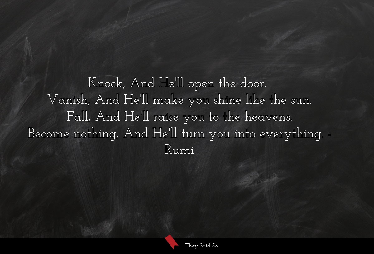 Knock, And He'll open the door. 